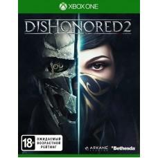 Dishonored 2 русская версия для Xbox One